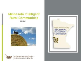 Minnesota Intelligent Rural Communities