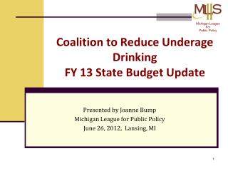 Coalition to Reduce Underage Drinking  FY 13 State Budget Update