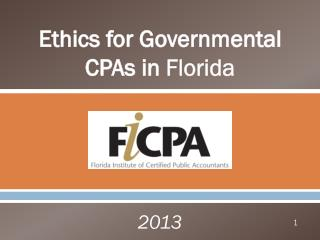 Ethics  for Governmental CPAs in  Florida