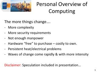 Personal Overview of Computing