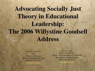 Advocating Socially Just Theory in Educational Leadership: The 2006 Willystine Goodsell Address