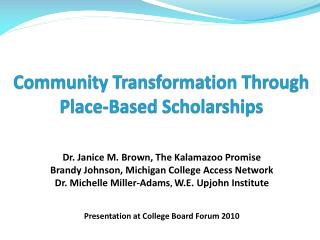 Community Transformation Through Place-Based Scholarships