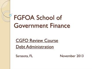 FGFOA School of Government Finance