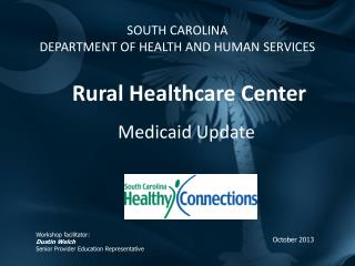 SOUTH CAROLINA  DEPARTMENT OF HEALTH AND HUMAN SERVICES