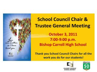 School Council Chair & Trustee General Meeting