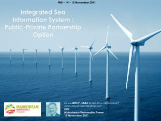Integrated Sea Information  System : Public-Private Partnership Option