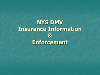 NYS DMV Insurance Information & Enforcement