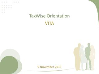 TaxWise  Orientation