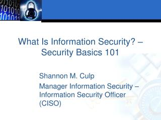 What Is Information Security? – Security Basics 101