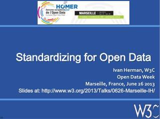 Standardizing for Open Data