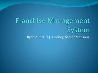 Franchise Management System
