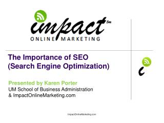 The Importance of SEO (Search Engine Optimization)
