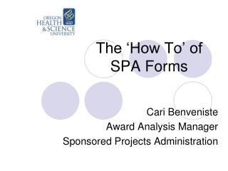 The 'How To' of SPA Forms