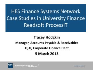 HES Finance Systems Network  Case  Studies in University Finance  Readsoft:ProcessIT