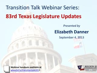 Transition Talk Webinar Series: 83rd Texas  Legislature Updates