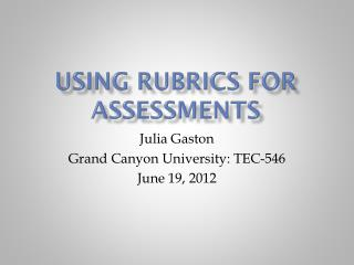 Using rubrics for assessments