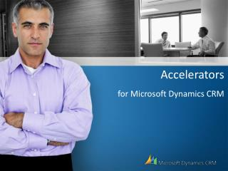Accelerators for Microsoft Dynamics CRM