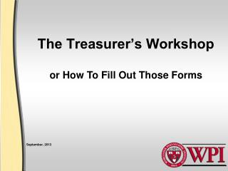 The Treasurer's Workshop