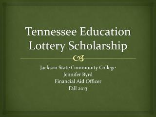 Tennessee Education Lottery Scholarship