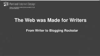 From Writer to Blogging  R ockstar