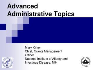 Advanced Administrative Topics