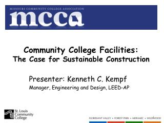 Community College Facilities: The Case for Sustainable Construction