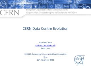 CERN Data Centre Evolution
