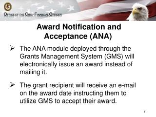 Award  Notification and Acceptance (ANA )