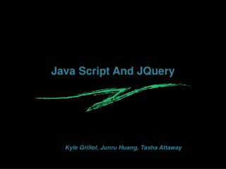 Java Script And  JQuery