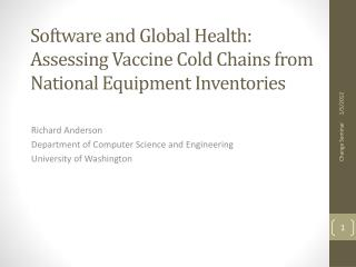 Software and Global Health: Assessing Vaccine Cold Chains from National Equipment Inventories