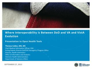 Where Interoperability is Between DoD and VA and  VistA  Evolution