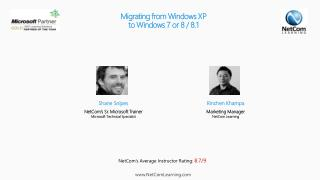 Migrating  from Windows XP  to  Windows 7 or 8 / 8.1