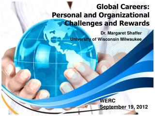Global Careers:   Personal and Organizational Challenges and Rewards