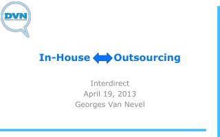 In-House        Outsourcing