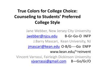 True Colors for College Choice: Counseling to Students' Preferred College Style