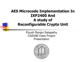 AES Microcode Implementation In IXP2400 And  A study of Reconfigurable Crypto Unit