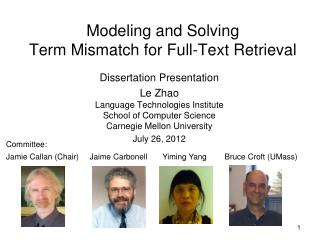 Modeling and Solving Term Mismatch for Full-Text Retrieval