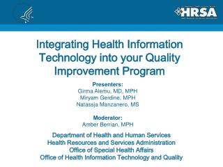 Integrating Health Information Technology into your Quality Improvement Program
