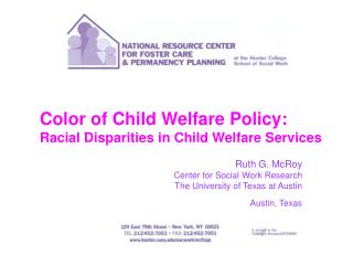 Color of Child Welfare Policy: Racial Disparities in Child Welfare Services