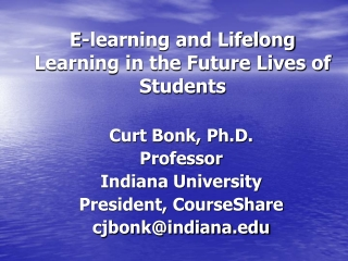 E-learning and Lifelong Learning in the Future Lives of Students