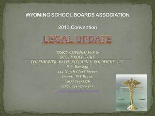 WYOMING SCHOOL BOARDS ASSOCIATION 2013 Convention