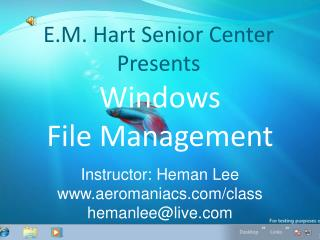 E.M. Hart Senior Center Presents