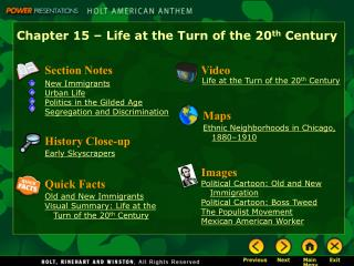 Chapter 15 – Life at the Turn of the 20 th Century
