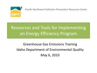 Resources and Tools for Implementing an Energy Efficiency Program