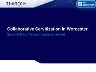 Collaborative Servitization in Worcester