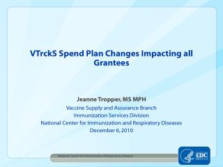 VTrckS Spend Plan Changes Impacting all Grantees