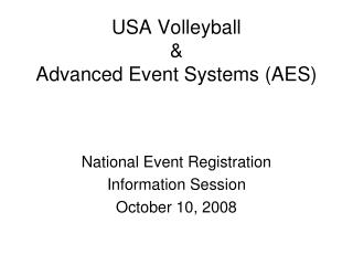USA Volleyball  &  Advanced Event Systems (AES)