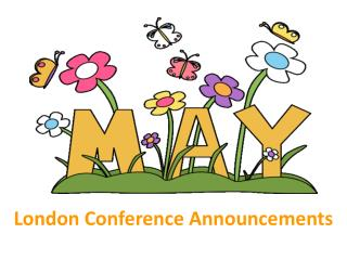 London Conference Announcements