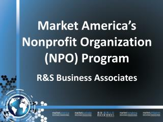 Market America's Nonprofit Organization (NPO) Program
