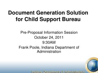 Document Generation Solution for Child Support Bureau
